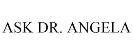 ASK DR. ANGELA
