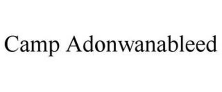CAMP ADONWANABLEED