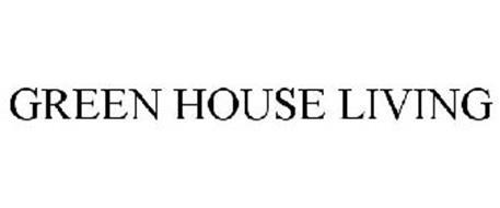 GREEN HOUSE LIVING