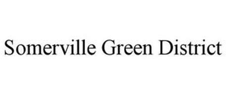 SOMERVILLE GREEN DISTRICT