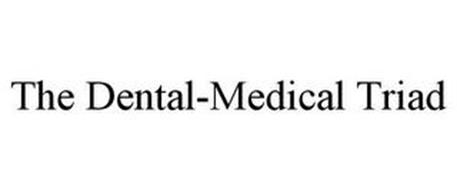 THE DENTAL-MEDICAL TRIAD
