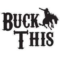 BUCK THIS