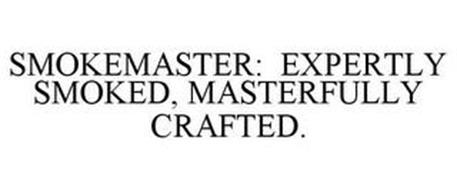 SMOKEMASTER: EXPERTLY SMOKED, MASTERFULLY CRAFTED.