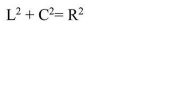 L² + C² = R²