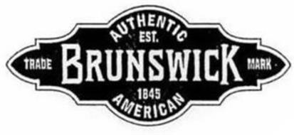 BRUNSWICK AUTHENTIC AMERICAN EST. 1845 TRADE MARK