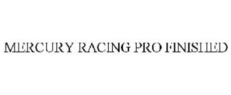 MERCURY RACING PRO FINISHED