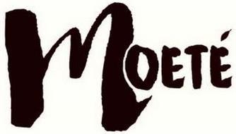 MOETÉ
