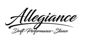 ALLEGIANCE DRIFT-PERFORMANCE-STANCE