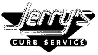 JERRY'S CURB SERVICE
