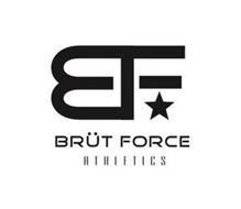 BF BRÜT FORCE ATHLETICS