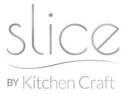 SLICE BY KITCHEN CRAFT