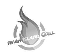 FIYAH ISLAND GRILL
