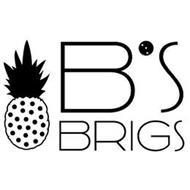 B'S BRIGS
