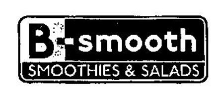 B-SMOOTH SMOOTHIES & SALADS
