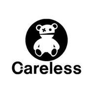 X CARELESS