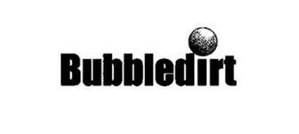 BUBBLEDIRT