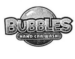 BUBBLES HAND CAR WASH Trademark of Bubbles Enterprises Ltd ...  BUBBLES HAND CA...