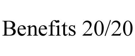 BENEFITS 20/20