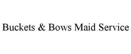 BUCKETS & BOWS MAID SERVICE
