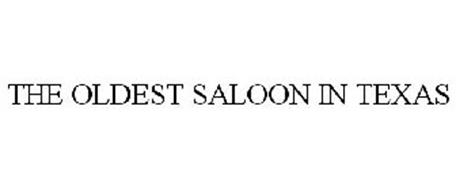 THE OLDEST SALOON IN TEXAS