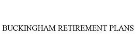 BUCKINGHAM RETIREMENT PLANS