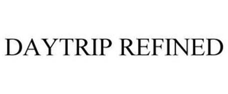 DAYTRIP REFINED