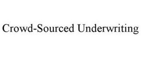 CROWD-SOURCED UNDERWRITING
