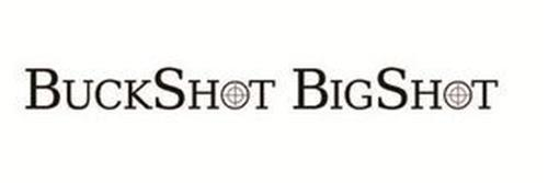 BUCKSHOT BIGSHOT