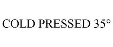 COLD-PRESSED 35°