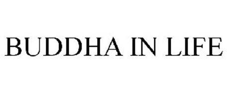 BUDDHA IN LIFE