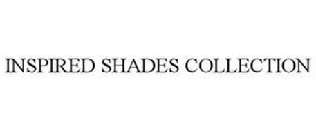 INSPIRED SHADES COLLECTION