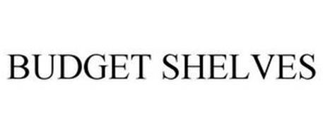BUDGET SHELVES