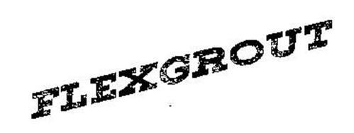 FLEXGROUT