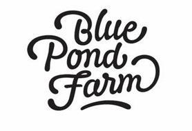 BLUE POND FARM