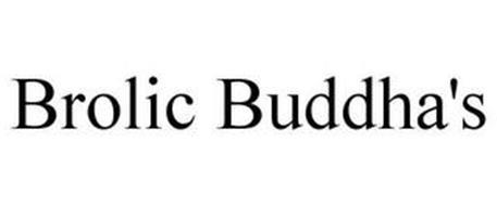 BROLIC BUDDHA'S