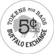 TOKENS FOR BAGS 5¢ TO A CHARITY BUFFALO EXCHANGE