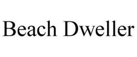 BEACH DWELLER