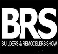 BRS BUILDERS & REMODELERS SHOW
