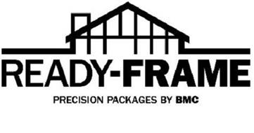 Ready Frame Precision Packages By Bmc Trademark Of