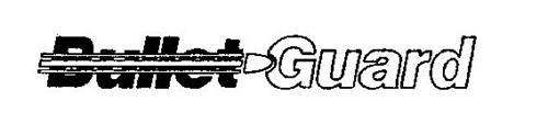 BULLET GUARD