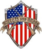 BULLETS AND BRASS LLC