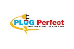PLUG PERFECT PERFECTLY PROTECTING YOUR CHILD