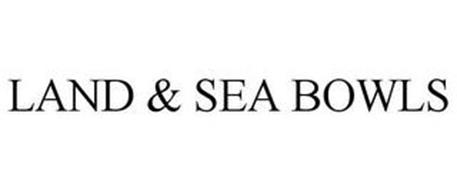 LAND & SEA BOWLS