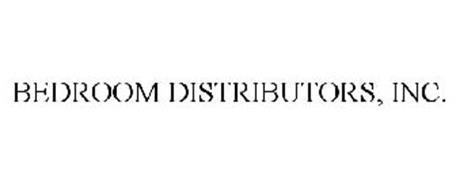 BEDROOM DISTRIBUTORS, INC.