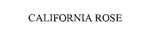 CALIFORNIA ROSE