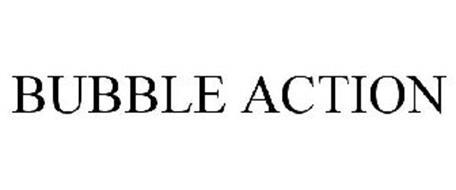 BUBBLE ACTION