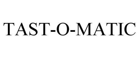 TAST-O-MATIC