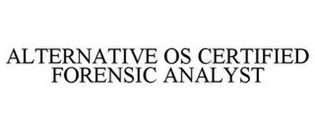 ALTERNATIVE OS CERTIFIED FORENSIC ANALYST