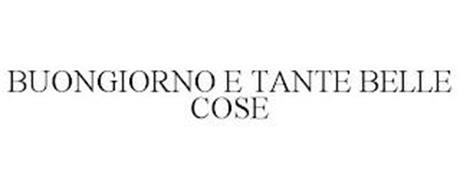 BUONGIORNO E TANTE BELLE COSE