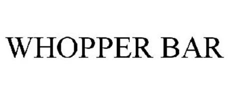 WHOPPER BAR